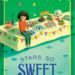 stars so sweet by tara dairman {book review}