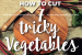 How to cut 7 tricky vegetables {infographic}