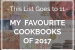 {this list goes to 11} my favourite cookbooks of 2017